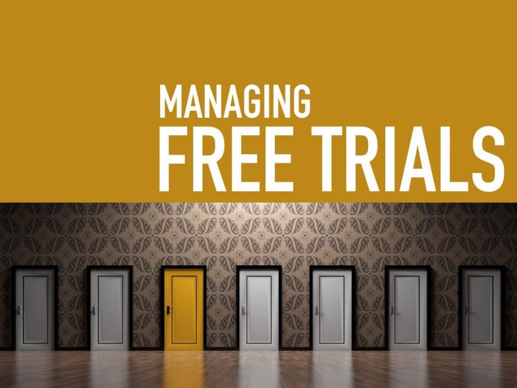 Selecting Software - Managing Free Trials